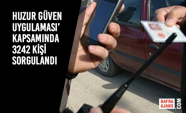 Samsun'da 3242 Kişi Sorgulandı, Aranan 49 Şahıs Yakalandı