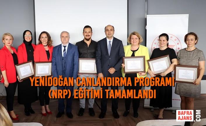 Yenidoğan Canlandırma Programı (NRP) Eğitimi Tamamlandı
