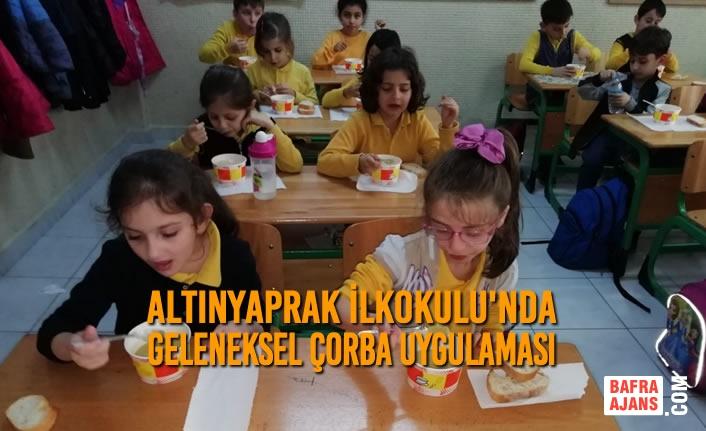 Altınyaprak İlkokulu'nda Geleneksel Çorba Uygulaması