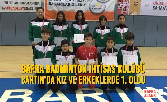 Bafra Badminton İhtisas Kulübü Bartın'da Kız Ve Erkeklerde 1. Oldu