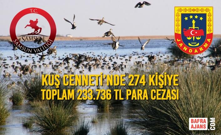 Kuş Cenneti'nde 274 Kişiye Toplam 233.736 TL Para Cezası