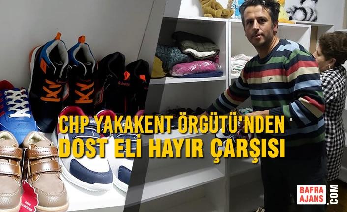 CHP Yakakent'ten Dost Eli Hayır Çarşısı
