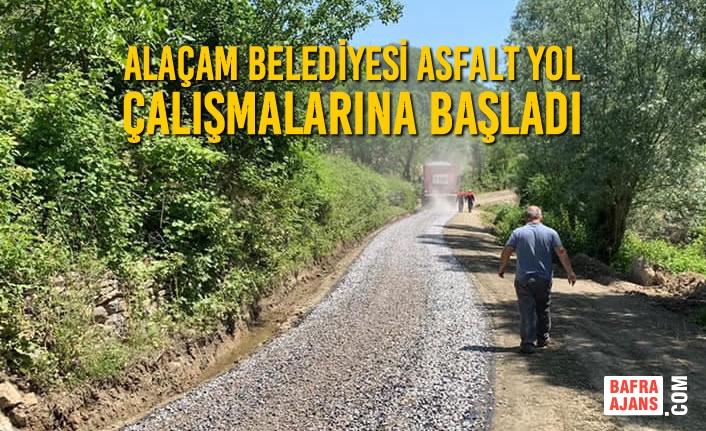Alaçam Belediyesi Asfalt Yol Çalışmalarına Başladı