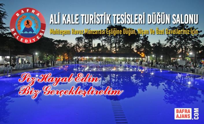 Bafra Belediyesi Ali Kale Turistik Tesisleri Düğün Salonu; Elit Bir Mekân