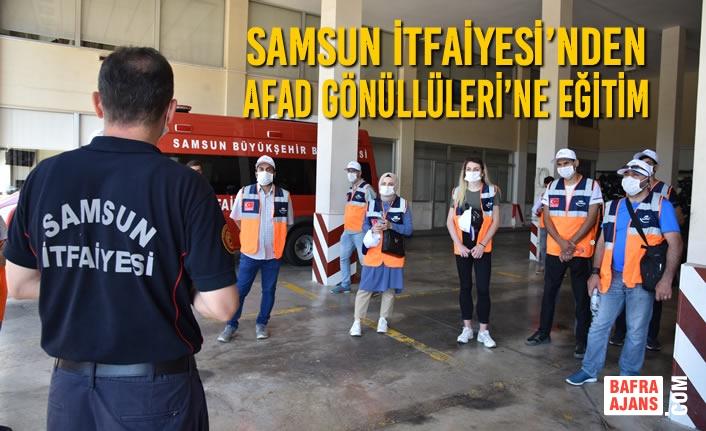 Samsun İtfaiyesi'nden AFAD Gönüllüleri'ne Eğitim