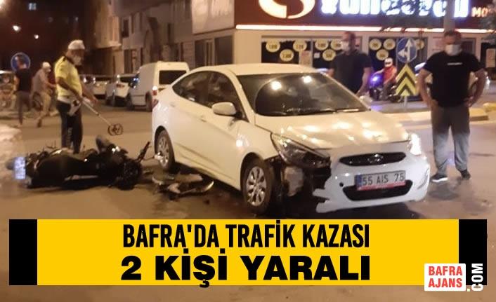 Bafra'da Trafik Kazası; 2 Kişi Yaralı