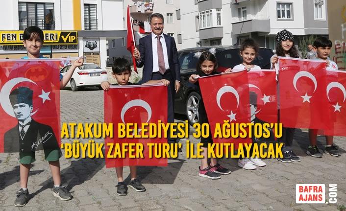 Atakum Belediyesi 30 Ağustos'u 'Büyük Zafer Turu' ile kutlayacak