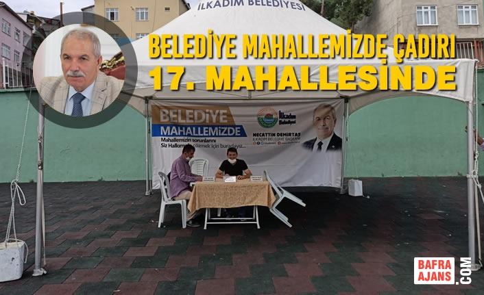 Belediye Mahallemizde Çadırı 17. Mahallesinde