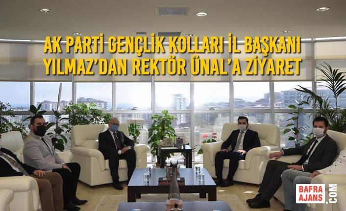 AK Parti Gençlik Kolları İl Başkanı Yılmaz'dan Rektör Ünal'a Ziyaret
