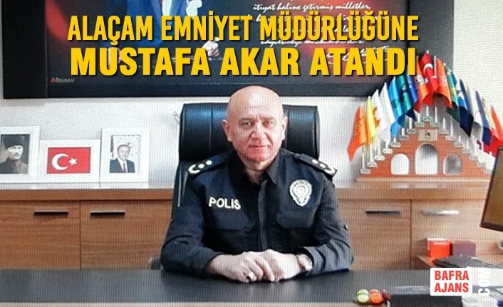 Alaçam Emniyet Müdürlüğüne Mustafa Akar Atandı