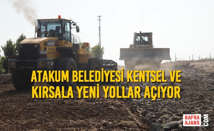 Atakum Belediyesi Kentsel Ve Kırsala Yeni Yollar Açıyor