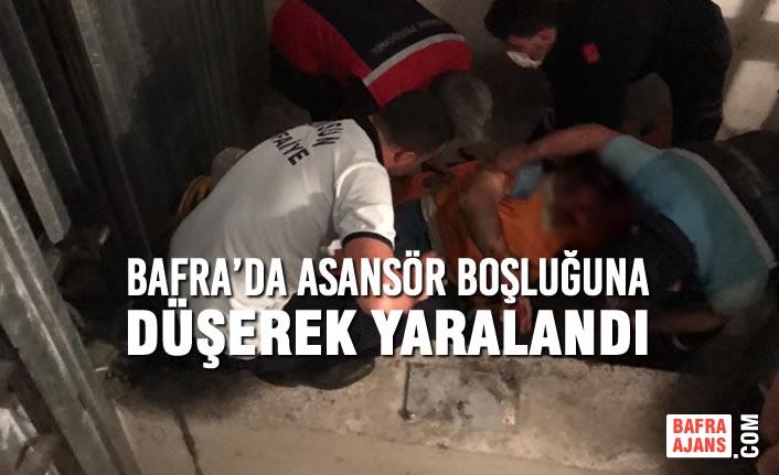 Bafra'da Asansör Boşluğuna Düşerek Yaralandı
