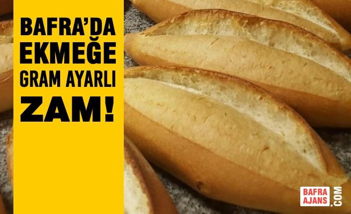 Bafra'da Ekmeğe Gram Ayarlı Zam!