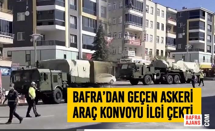 Bafra'dan Geçen Askeri Araç Konvoyu İlgi Çekti
