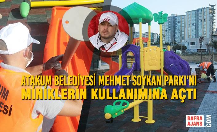 Mehmet Soykan'ın Anısı Atakum Belediyesi'nin İnşa Ettiği Parkta Yaşayacak
