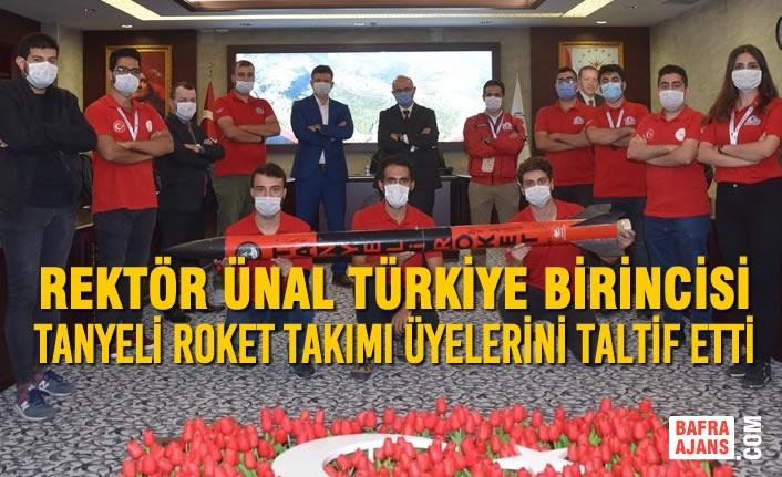 Rektör Ünal Türkiye Birincisi Tanyeli Roket Takımı Üyelerini Taltif Etti