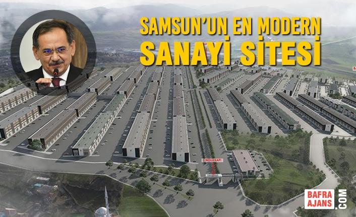 Samsun'un En Modern Sanayi Sitesi