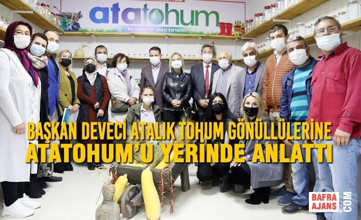 Başkan Av. Cemil Deveci Atalık Tohum Gönüllülerine AtaTohum'u Yerinde Anlattı