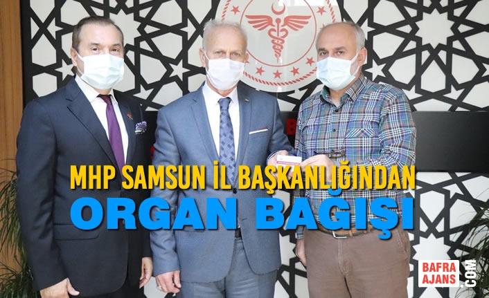 MHP Samsun İl Başkanlığından Organ Bağışı