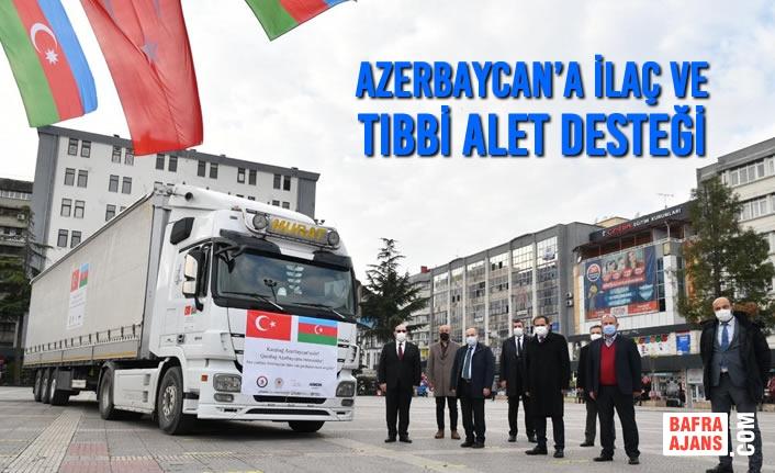 Azerbaycan'a İlaç ve Tıbbi Alet Desteği