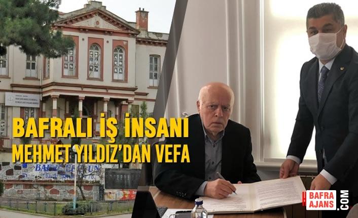 Bafralı İş İnsanı Mehmet Yıldız'dan Vefa