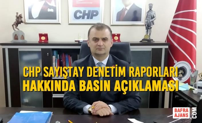 CHP Sayıştay Denetim Raporları Hakkında Basın Açıklaması