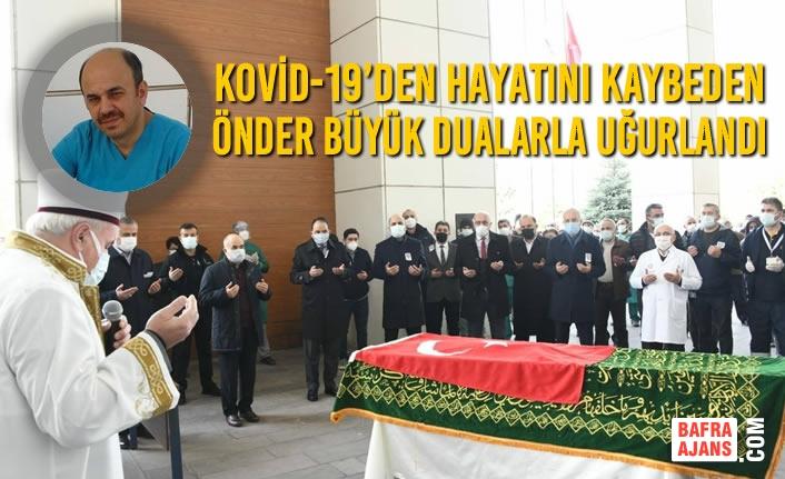 Kovid-19'den Hayatını Kaybeden Önder Büyük Dualarla Uğurlandı
