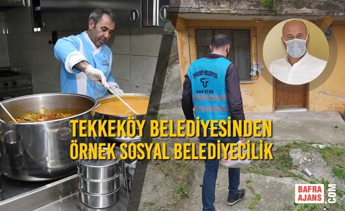 Tekkeköy Belediyesinden Örnek Sosyal Belediyecilik