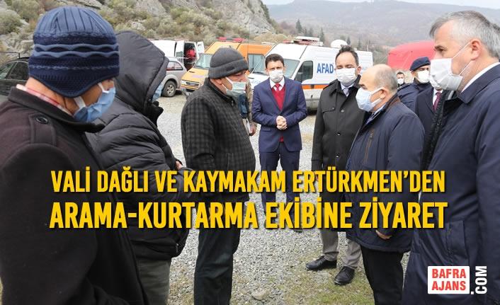 Vali Dağlı ve Kaymakam Ertürkmen'den Arama-Kurtarma Ekibine Ziyaret