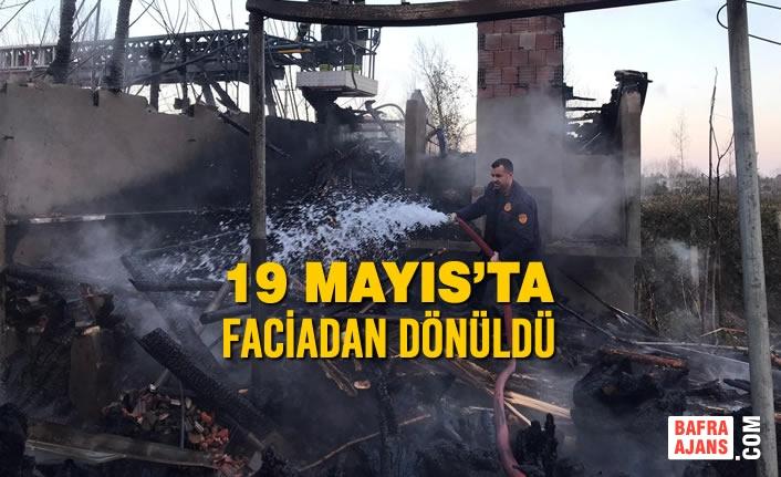19 Mayıs İlçesinde Faciadan Dönüldü