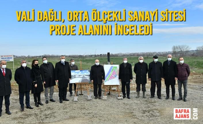 Vali Dağlı, Orta Ölçekli Sanayi Sitesi Proje Alanını İnceledi