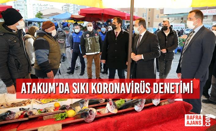 Atakum'da Sıkı Koronavirüs Denetimi