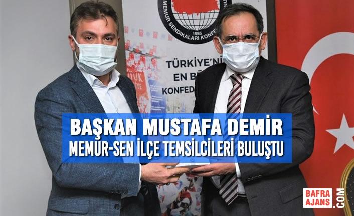 Başkan Mustafa Demir; Memur-Sen İlçe Temsilcileri Buluştu