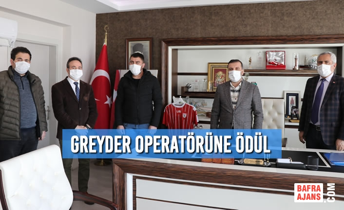 Greyder Operatörüne Ödül
