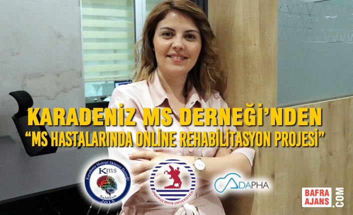 """Karadeniz MS Derneği'nden """"MS Hastalarında Online Rehabilitasyon Projesi"""""""
