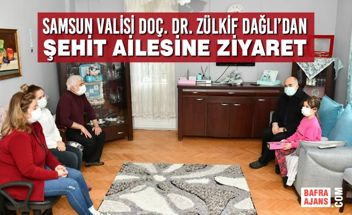 Samsun Valisi Doç. Dr. Zülkif Dağlı'dan Şehit Ailesine Ziyaret