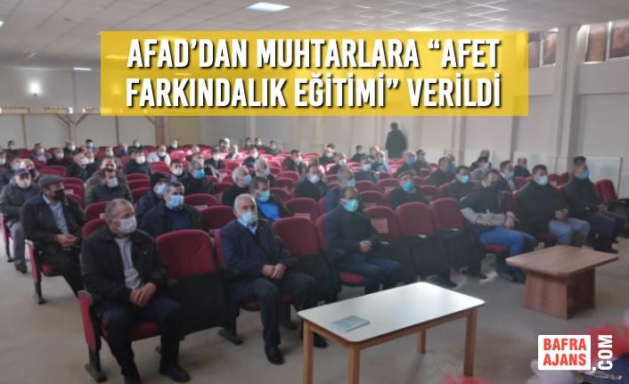 """Alaçam'da AFAD'dan Muhtarlara """"Afet Farkındalık Eğitimi"""" Verildi"""