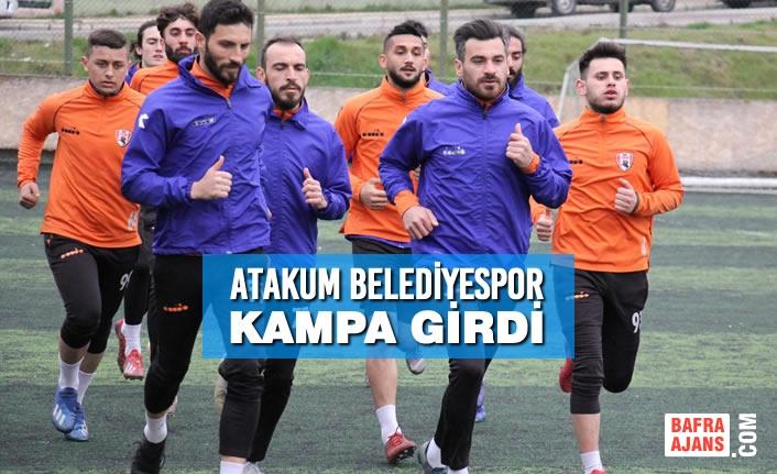 Atakum Belediyespor Kampa Girdi