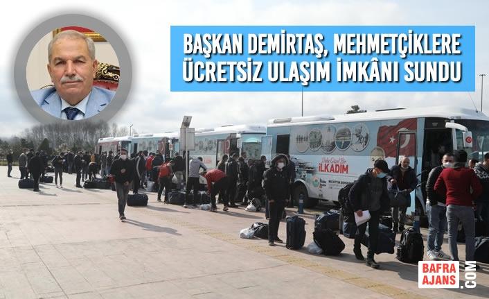 Başkan Demirtaş, Vatani Görevlerini Tamamlayan Mehmetçiklere Ücretsiz Ulaşım İmkânı Sundu