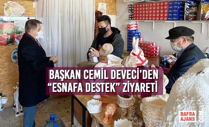 """Başkan Deveci'den """"Esnafa Destek"""" Ziyareti"""