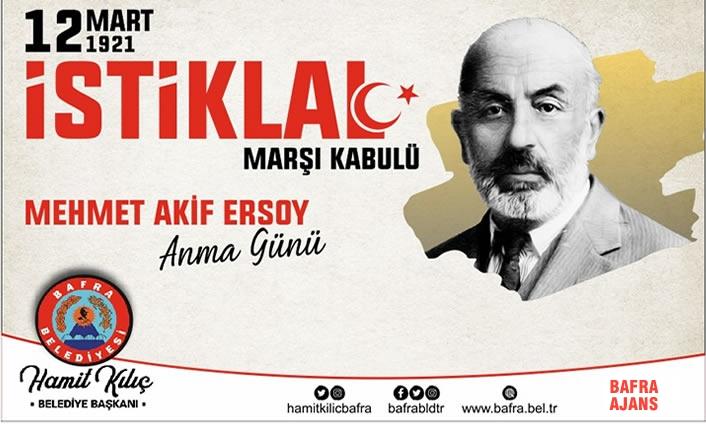Başkan Kılıç'ın İstiklal Marşının Kabulü ve Mehmet Akif Ersoy'u Anma Günü Mesajı