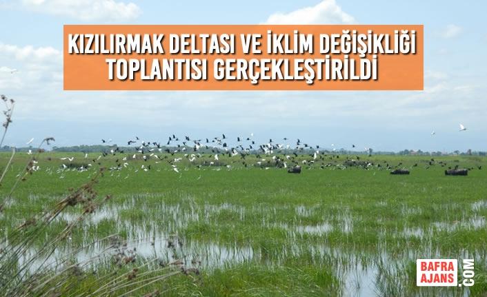 Kızılırmak Deltası ve İklim Değişikliği Toplantısı Gerçekleştirildi