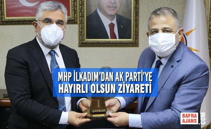 MHP İlkadım'dan AK PARTİ'ye Hayırlı Olsun Ziyareti