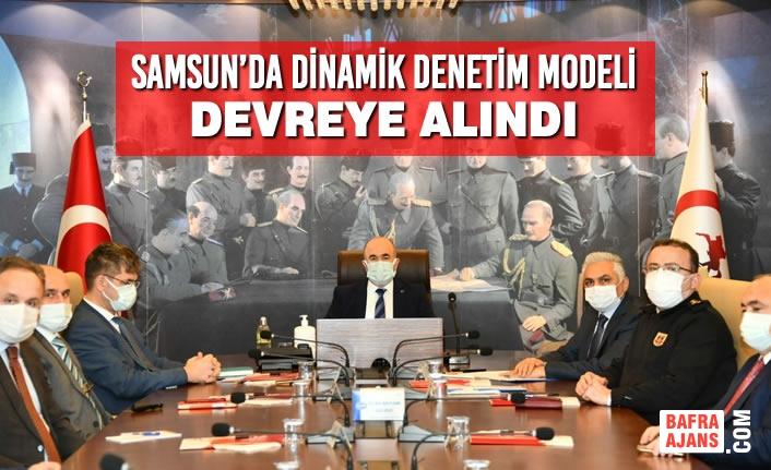Samsun'da Dinamik Denetim Modeli Devrede