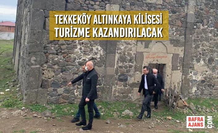 Tekkeköy Belediyesi; Altınkaya Kilisesi Turizme Kazandırılacak