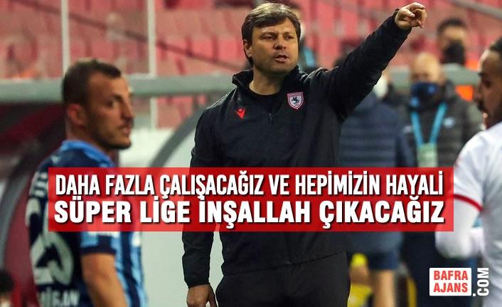 Teknik Direktör Sağlam; Adana Demirspor Maçını Değerlendirdi