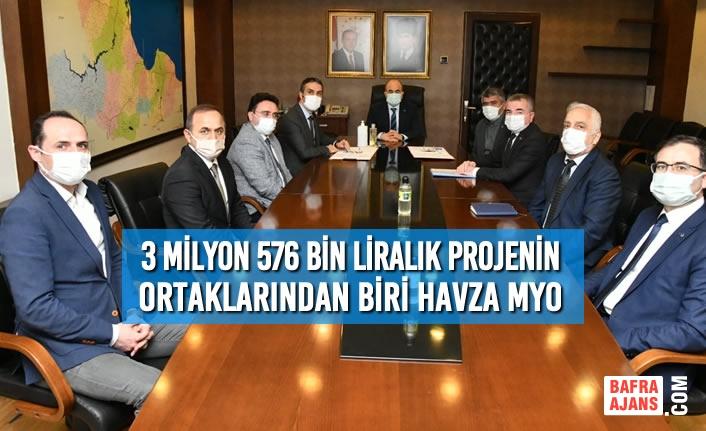 3 Milyon 576 Bin Liralık Projenin Ortaklarından Biri Havza MYO