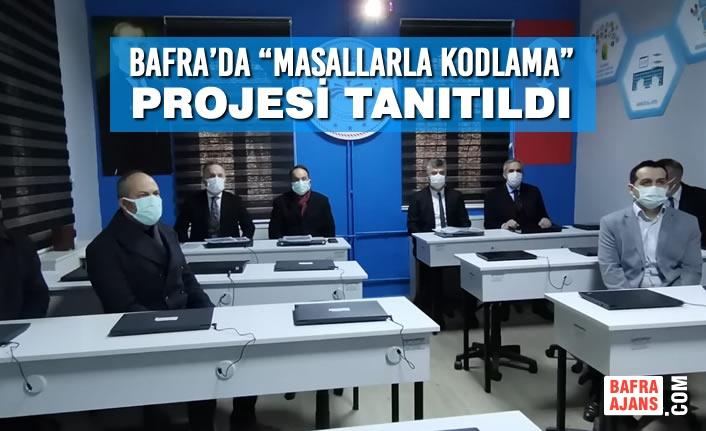 """Bafra'da """"Masallarla Kodlama"""" Projesi Tanıtıldı"""