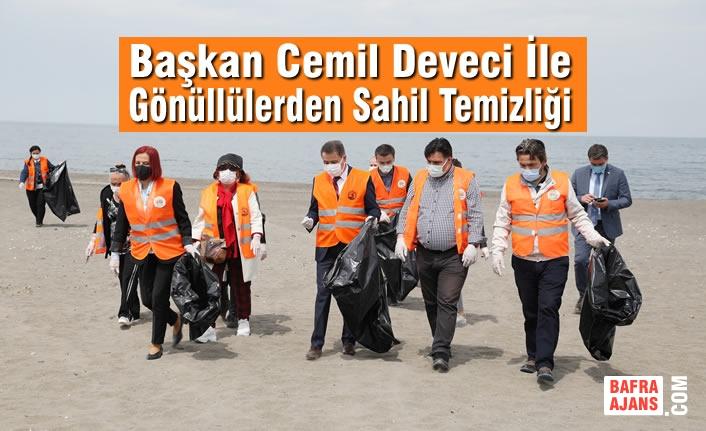 Başkan Deveci İle Gönüllülerden Sahil Temizliği