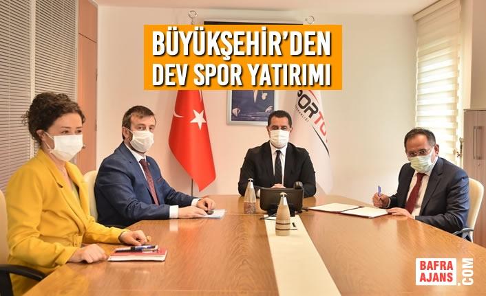 Büyükşehir'den Dev Spor Yatırımı
